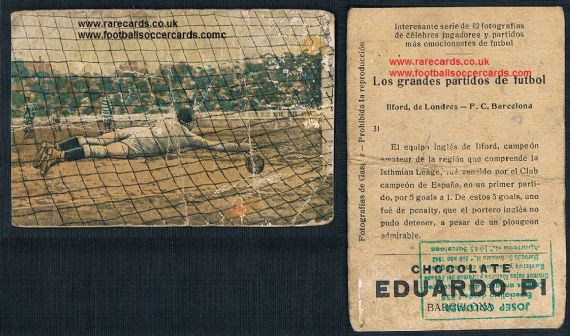 1923 Eduardo Pi Ilford goalie v Barcelona trade card 31 West Ham interest